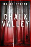 Chalk Valley, D. L. Johnstone, 1482000253