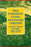 Rural Environmental Planning for Sustainable Communities, Sargent, Frederic O. and Lusk, Paul, 1559630256