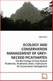 Ecology and Conservation Management of Grey-Necked Picathartes, Taku Awa Ii, 3639170253