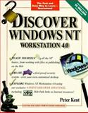 Discover Windows NT Workstation 4.0, Kent, Peter, 0764580256