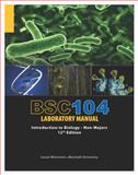 BSC 104 Laboratory Manual : Introduction to Biology - Non Majors, Weinstein, Susan, 0978590252