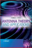 Antenna Theory and Applications, Visser, Hubregt J., 1119990254