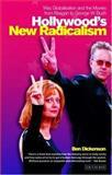 Hollywood's New Radicalism 9781845110253