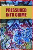 Pressured into Crime 9781933220253