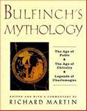 Bulfinch's Mythology, Richard P. Martin, 0062700251