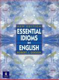 Essential Idioms in English, Dixson, Robert James, 0135820251