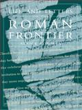 Life and Letters on the Roman Frontier, Alan K. Bowman, 0415920256