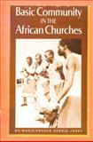 Basic Community in the African Churches, Marie-France P. Jassy, 0883440253