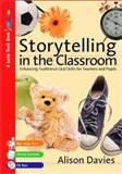 Storytelling in the Classroom : Enhancing Traditional Oral Skills for Teachers and Pupils, Davies, Alison, 1412920256