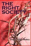 The Right Society, Donna Mabry, 1479280259
