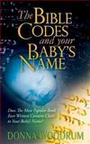 The Bible Codes and Your Baby's Name, Donna Woodrum, 1492120251