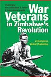 War Veterans in Zimbabwe's Revolution 9781847010254