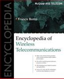 Encyclopedia of Wireless Telecommunications, Botto, Francis, 0071390251