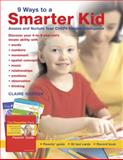 9 Ways to a Smarter Kid, Claire Gordon, 0345480252
