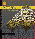 Victorian Vector Designs, Alan Weller, 0486990257