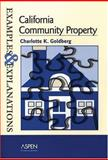 California Community Property : Examples and Explanations, Goldberg, Charlotte K., 073554025X
