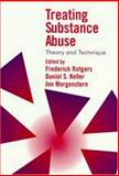 Treating Substance Abuse : Theory and Technique, , 1572300256