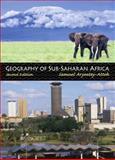 Geography of Sub-Saharan Africa, Aryeetey-Attoh, Samuel, 0130610259