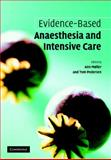 Evidence-Based Anaesthesia and Intensive Care, , 0521690250