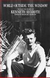 World Outside the Window, Kenneth Rexroth, 0811210251