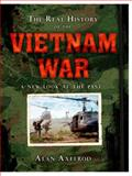 The Real History of the Vietnam War, Alan Axelrod, 1402790252