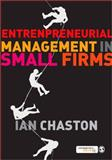 Entrepreneurial Management in Small Firms, Chaston, Ian, 1848600259