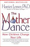 The Mother Dance, Harriet G. Lerner, 006093025X