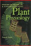 Physicochemical and Environmental Plant Physiology, Nobel, Park S., 0125200250