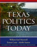Texas Politics Today 2009-2010, Maxwell, William Earl and Crain, Ernest, 0495570257
