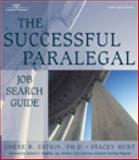 The Successful Paralegal Job Search Guide, Estrin, Chere B. and Hunt, Stacey, 076683025X