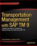Transportation Management with SAP Tm 9, Jayant Daithankar and Tejkumar Pandit, 1430260254