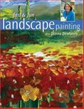 Fast and Fun Landscape Painting with Donna Dewberry, Donna Dewberry, 1600610250