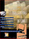 Cyberhound's Guide to Publications on the Internet, , 0787610259