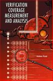 Functional Verification Coverage Measurement and Analysis, Piziali, Andrew, 1402080255