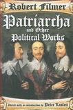 Patriarcha and Other Political Works, Filmer, Robert, 1412810256