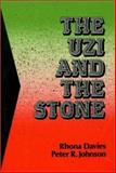 The Uzi and the Stone, Rhona Davies and Peter R. Johnson, 1550590251