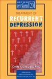 Treatment of Recurrent Depression, , 1585620254