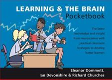 Learning and the Brain Pocketbook, Dommett, Eleanor and Devonshire, Ian, 1906610258