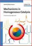 Mechanisms in Homogeneous Catalysis : A Spectroscopic Approach, , 3527310258