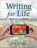 Writing for Life : Paragraphs and Essays, Henry, D. J. and Dorling Kindersley Publishing Staff, 0205850251