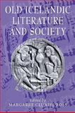 Old Icelandic Literature and Society, , 0521110254