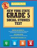 Barron's New York State Grade 5 Social Studies Test, Sharon Andrews Szeglowski, 0764140256