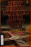 What Really Happened When Christ Died?, M. H. Dinsmore, 0896360253