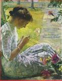 The Impressionism Transformed : The Paintings of Edmund C. Tarbell, Strickler, Susan E., 0929710258