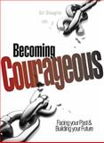 Becoming Courageous, Gil Stieglitz, 0983860254