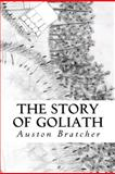 The Story of Goliath, Auston Bratcher, 1480120251