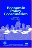 Economic Policy Coordination : Proceedings of an International Seminar Held in Hamburg, Germany, Wilfried Guth, 1557750254