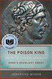 The Poison King, Adrienne Mayor, 0691150265