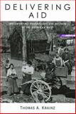 Delivering Aid : Implementing Progressive Era Welfare in the American West, Krainz, Thomas A., 0826330266