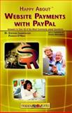 Happy about Website Payments with Paypal, Stephen Ivaskevicius and Patrick O'Neil, 0963330268